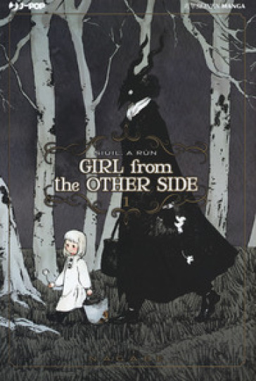 Girl from the other side. 1.