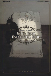 Girl from the other side. 8.
