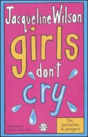 Girls don t cry. Tre ragazze tre. 4.