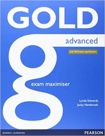 Gold advanced. Maximiser without key. Per le Scuole superiori. Con espansione online