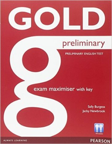 Gold preliminary exam maximiser with key. Per le Scuole superiori. Con CD Audio. Con espansione online