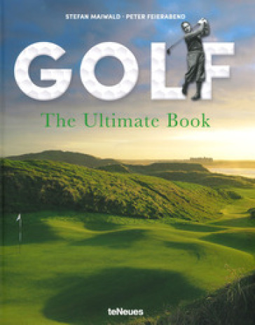 Golf. The ultimate book. Ediz. inglese e tedesca