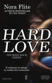 Hard love. The body rock series