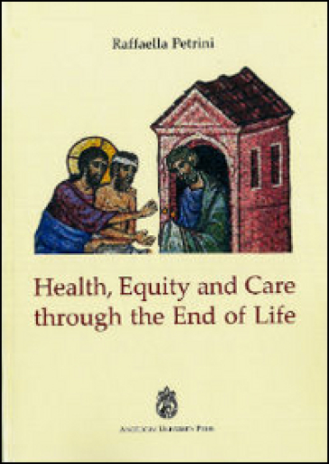 Health, equity and care through the end of life