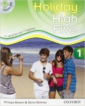 High five on holiday. Student book. Per la Scuola media. Con CD. Con espansione online. 1.