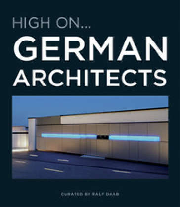 High on...German architects