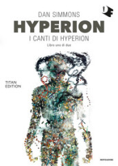 Hyperion. I canti di Hyperion. 1.