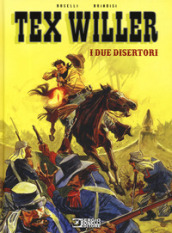 I due disertori. Tex Willer