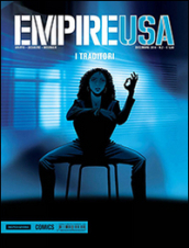 I traditori. Empire USA. 2.
