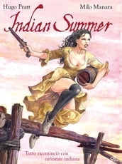 Indian Summer - Tutto ricominciò con un estate indiana (9L)