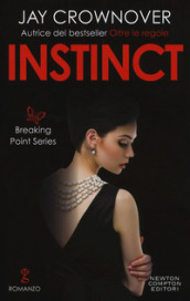 Instinct. Breaking point series