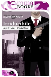Irriducibile (Legio Patria Nostra #2)