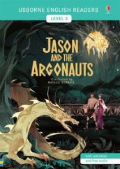 Jason and the Argonauts. Level 2. Ediz. a colori