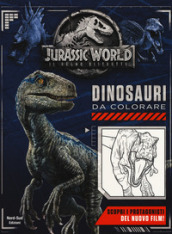 Jurassic world. Dinosauri da colorare. Ediz. a colori