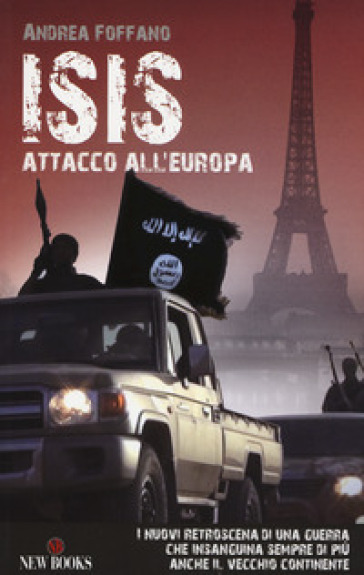 L'ISIS. Attacco all'Europa