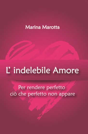L'indelebile amore