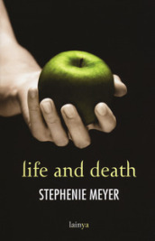 Life and death. Twilight reimagined