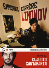 Limonov letto da Claudio Santamaria. Audiolibro. CD Audio formato MP3