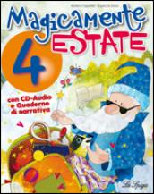 Magicamente estate. Per la 4ª classe elementare. Con CD Audio