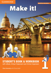 Make it! Student s book-Workbook-Companion book. Per la Scuola media. Con e-book. Con espansione online. 1.
