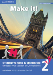 Make it! Student s book-Workbook-Companion book. Per la Scuola media. Con e-book. Con espansione online. 2.