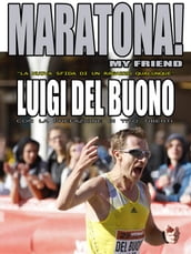 Maratona! My friend -