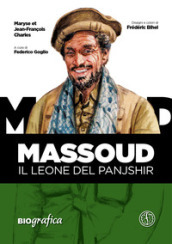 Massoud. Il leone del Panjshir