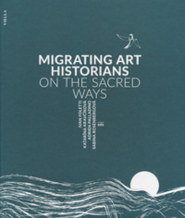 Migrating art historians on the sacred ways