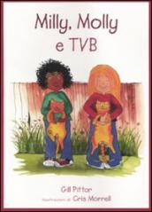 Milly, Molly e tvb. Ediz. illustrata