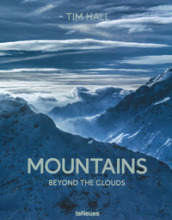 Mountains. Beyond the clouds. Ediz. illustrata