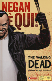 Negan è qui! The walking dead