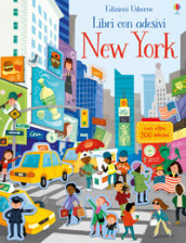 New York. Con adesivi. Ediz. illustrata