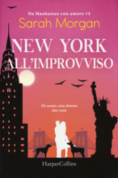 New York all improvviso. Da Manhattan con amore. 4.