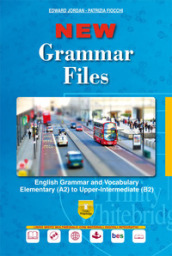 New grammar files. English grammar and vocabulary elementary (A2) to upper-intermediate (B2). Per le Scuole superiori. Con e-book. Con espansione online. Con DVD-ROM