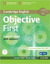 Objective first certificate. Student s book with answers. Per le Scuole superiori. Con CD-ROM. Con espansione online