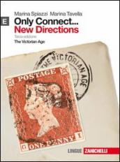 Only connect... new directions. Per le Scuole superiori. Con espansione online. 5: The Victorian age