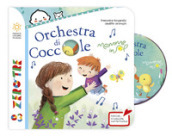 Orchestra di coccole. Ediz. a colori. Con CD-Audio