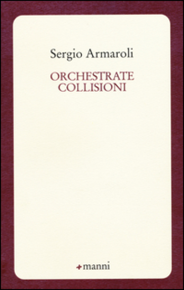 Orchestrate collisioni