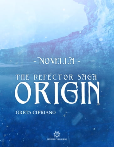 Origin - The Defector Saga