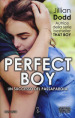 Perfect boy. Stalk series