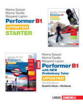 Performer B1. Updated. With new preliminary tutor. Con Starter. Per le Scuole superiori. Con e-book. Con espansione online. 1.