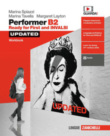 Performer B2 updated. Ready for First and INVALSI. Workbook. Per le Scuole superiori. Con espansione online