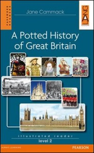 Potted history of Great Britain. Level 2. Con CD Audio