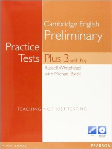 Practice tests plus PET 3. With key for pack. Per le Scuole superiori