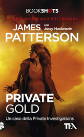 Private Gold. Un caso della Private Investigations