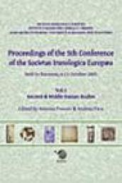 Proceedings of the 5th Conference of the Societas Iranologica Europea (Ravenna, 6-11 ottobre 2003). 1.Ancient & Middie Iranian Studies