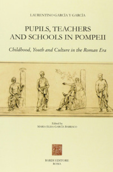 Pupils, teachers and schools in Pompeii