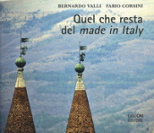 Quel che resta del «made in Italy»