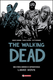 Qui restiamo. The walking dead. 9.