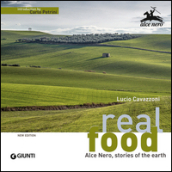 Real food. Alce Nero, stories of the earth